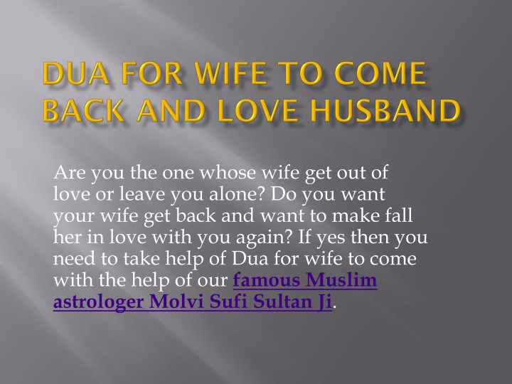 PPT - Dua For Wife To Come Back and Love Husband PowerPoint