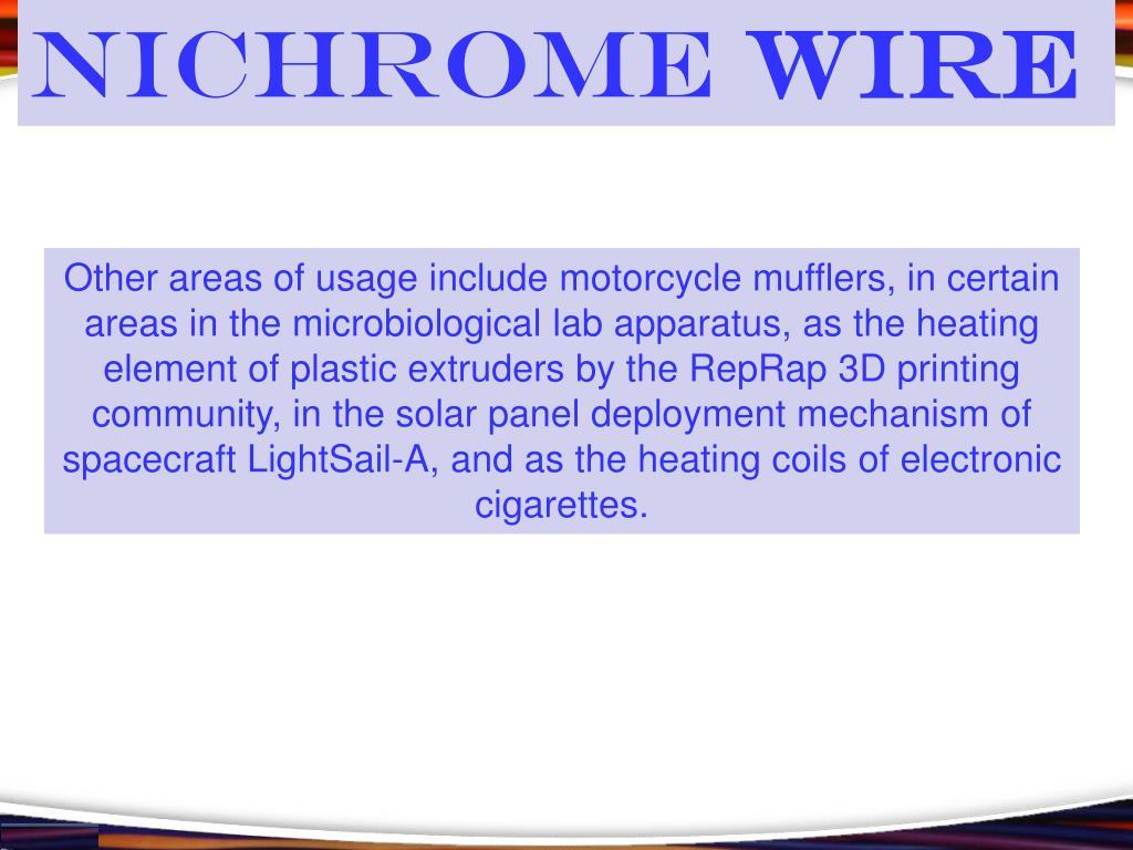 PPT - Nichrome Wire PowerPoint Presentation - ID:7874746