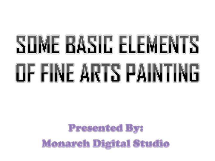 some basic elements of fine arts painting n.