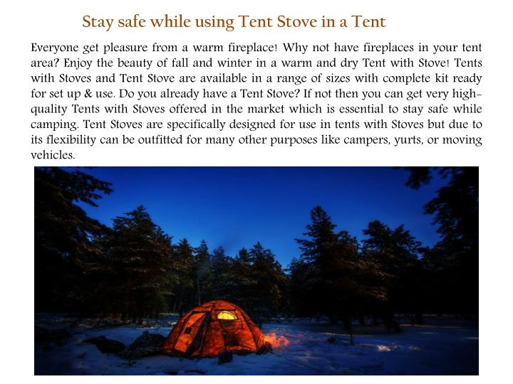 stay safe while using tent stove in a tent n.