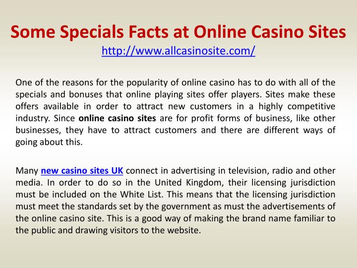 some specials facts at online casino sites http www allcasinosite com n.