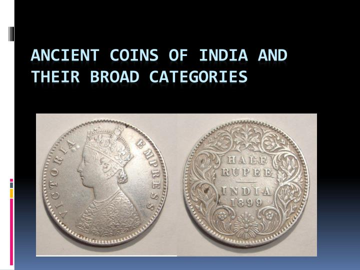 ancient coins of india and their broad categories n.