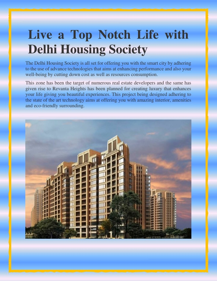 live a top notch life with delhi housing society n.