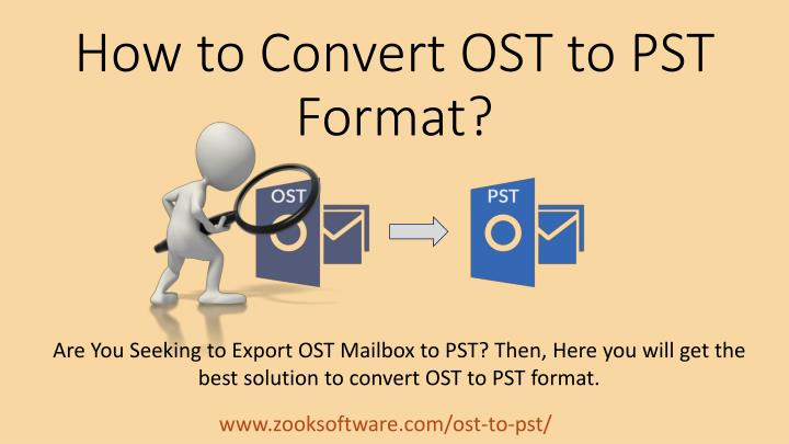 how to convert ost to pst format n.