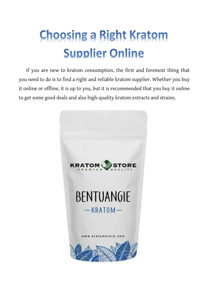 if you are new to kratom consumption the first n.