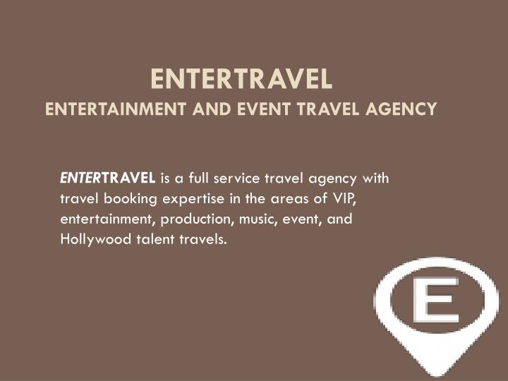 entertravel entertainment and event travel agency n.