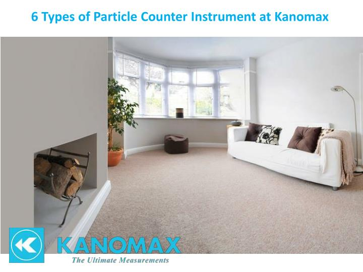 6 types of particle counter instrument at kanomax n.