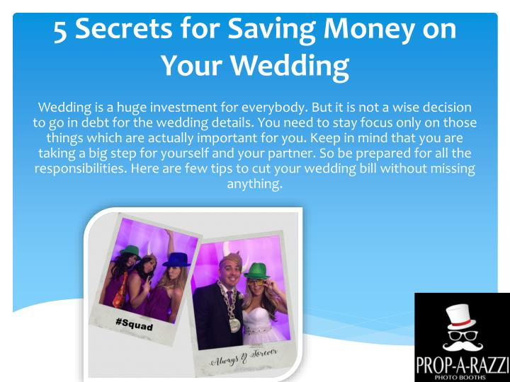 Ppt 5 Secrets For Saving Money On Your Wedding Powerpoint