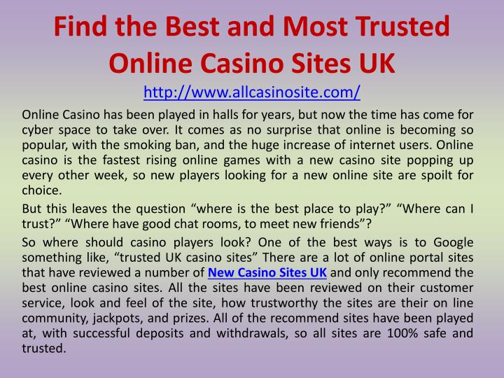 find the best and most trusted online casino sites uk http www allcasinosite com n.