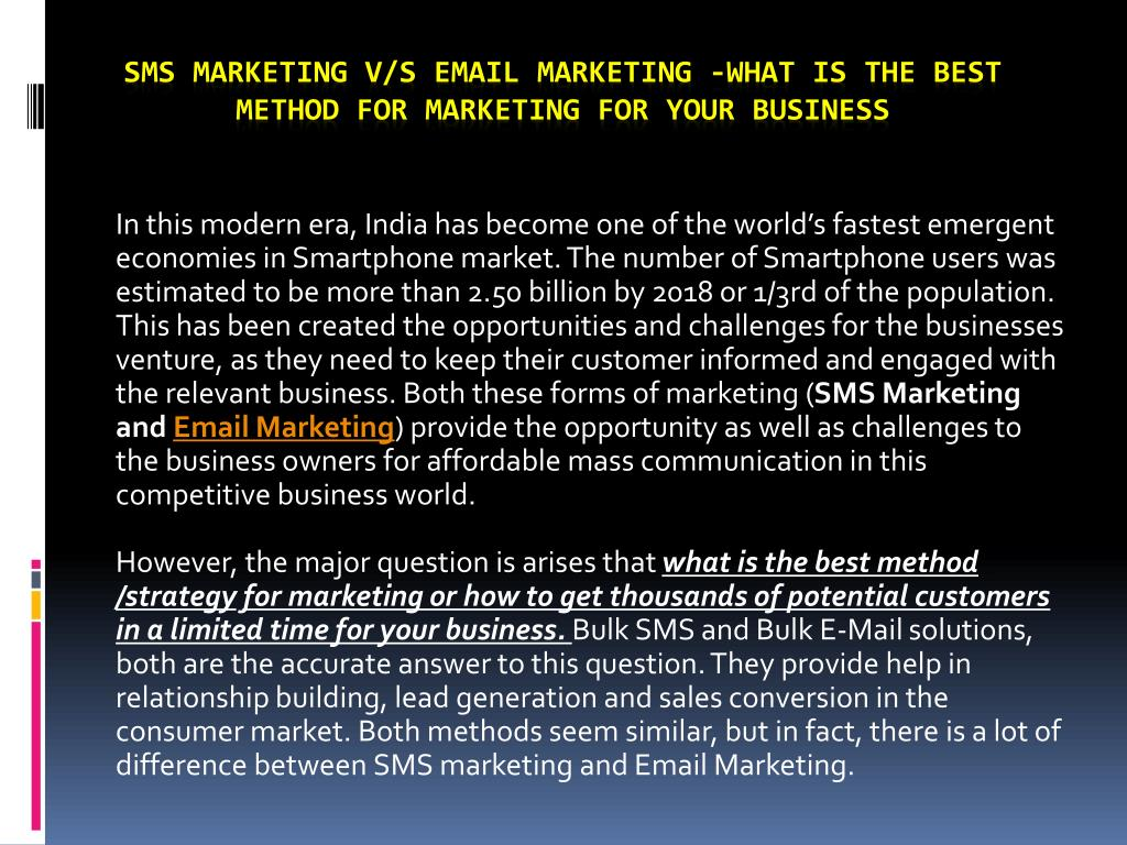 PPT - SMS marketing v/s email marketing -What is the best method for