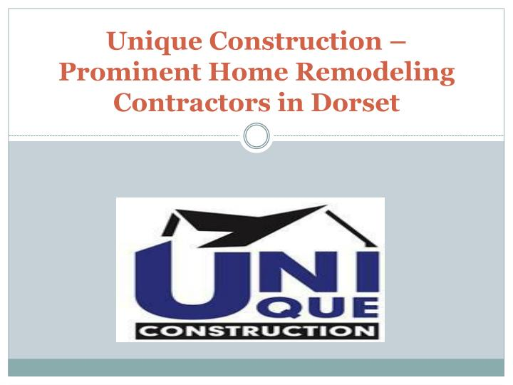 unique construction prominent home remodeling contractors in dorset n.