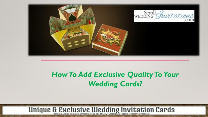 how to add exclusive quality to your wedding cards n.