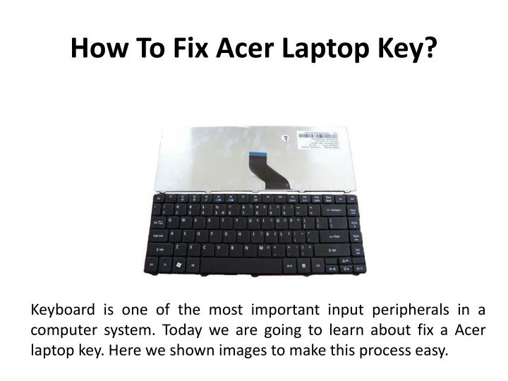 how to fix acer laptop key n.