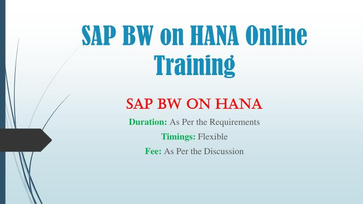 PPT - SAP BW on HANA Training Material PPT PowerPoint