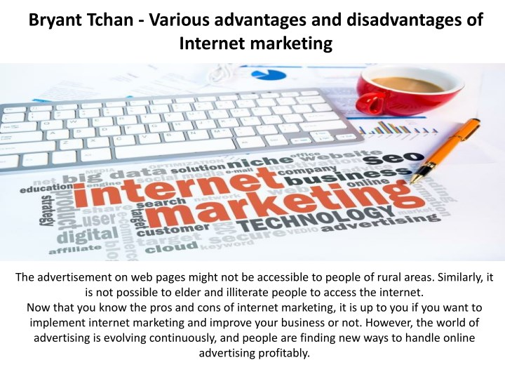 advantages and disadvantages of internet marketing