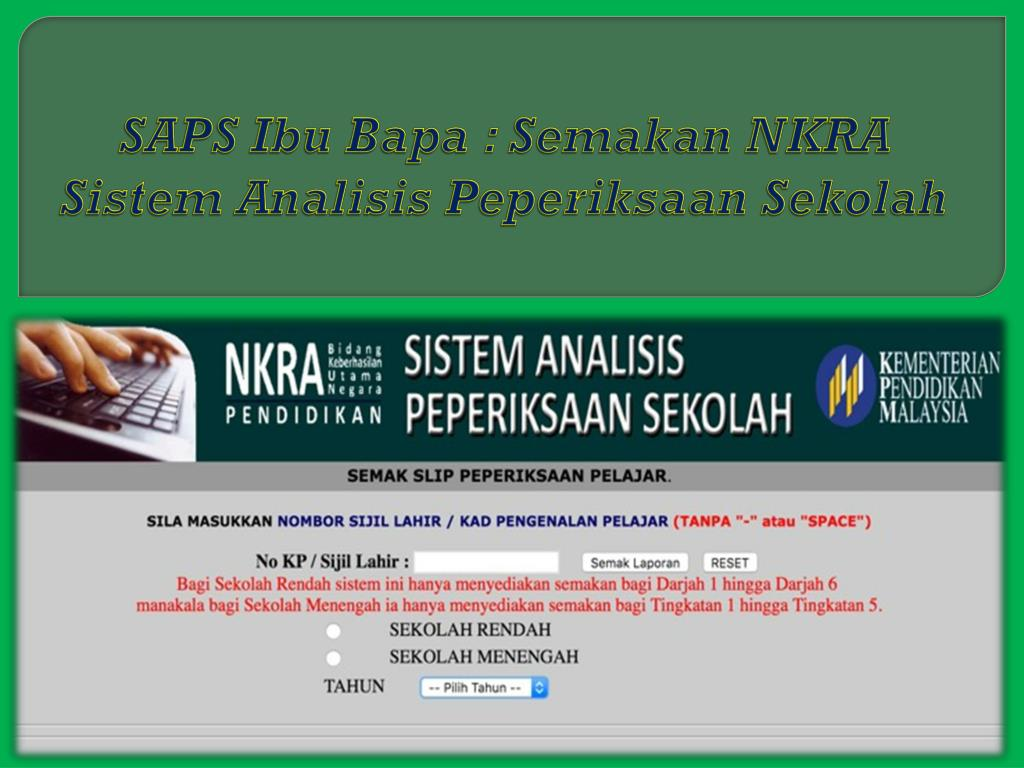 Ppt Saps Ibu Bapa Semakan Nkra Sistem Analisis Peperiksaan Sekolah Powerpoint Presentation Id 7885051