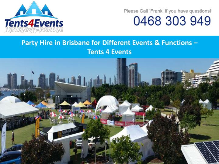 party hire in brisbane for different events functions tents 4 events n.