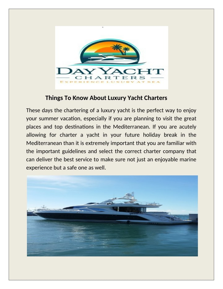 things to know about luxury yacht charters n.