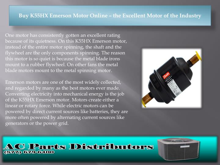 PPT - Buy K55HX Emerson Motor Online – the Excellent Motor