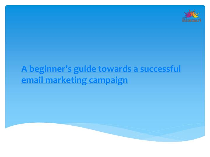 a beginner s guide towards a successful email n.