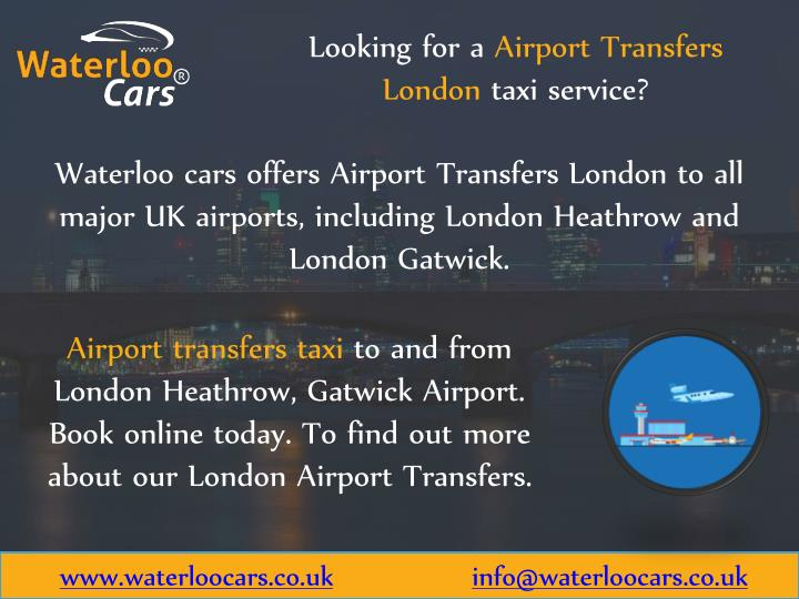looking for a airport transfers london taxi n.