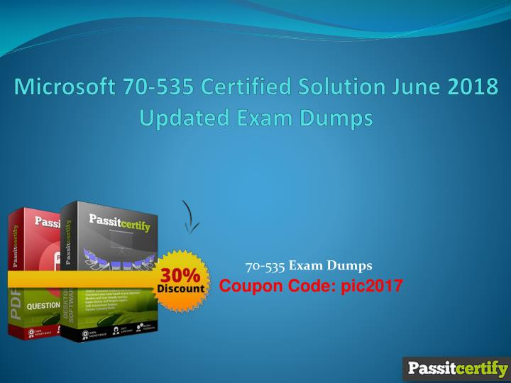 Ppt Microsoft 70 535 Certified Solution June 2018 Updated Exam