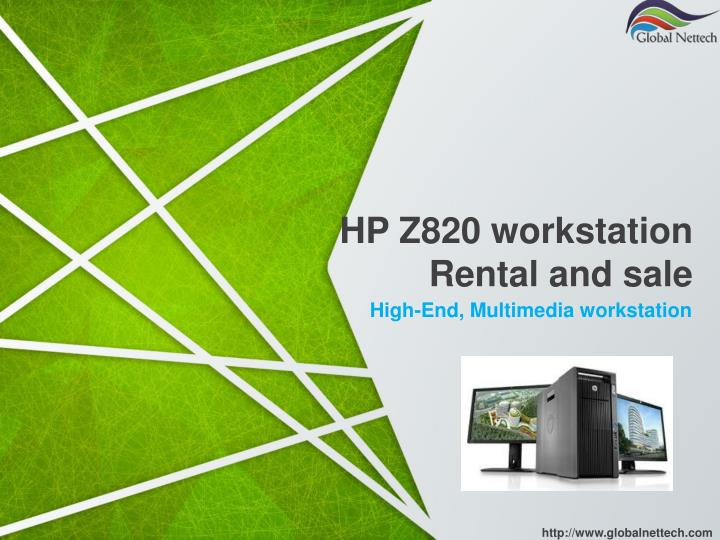 PPT - HP Z820 Workstation for Rent PowerPoint Presentation
