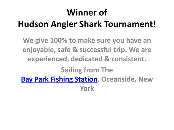winner of hudson angler shark tournament n.