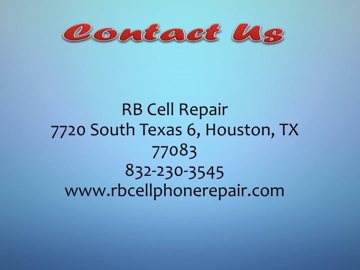 Rb Cell Repair 7720 South Texas 6 Houston