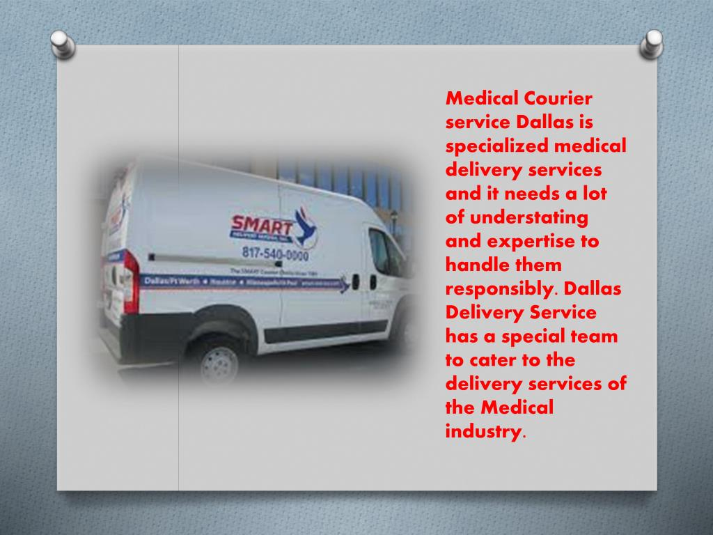 PPT - Best Medical Courier Service Dallas- Smart Delivery