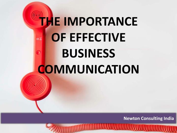 the importance of effective business communication n.
