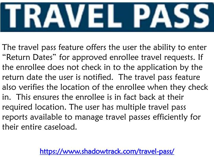 the travel pass feature offers the user n.