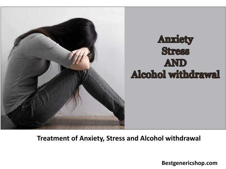 treatment of anxiety stress and alcohol n.