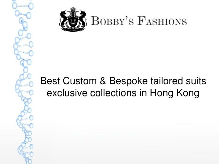 best custom bespoke tailored suits exclusive collections in hong kong n.