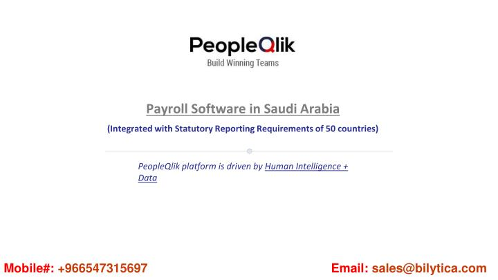 payroll software in saudi a rabia integrated with statutory reporting requirements of 50 countries n.