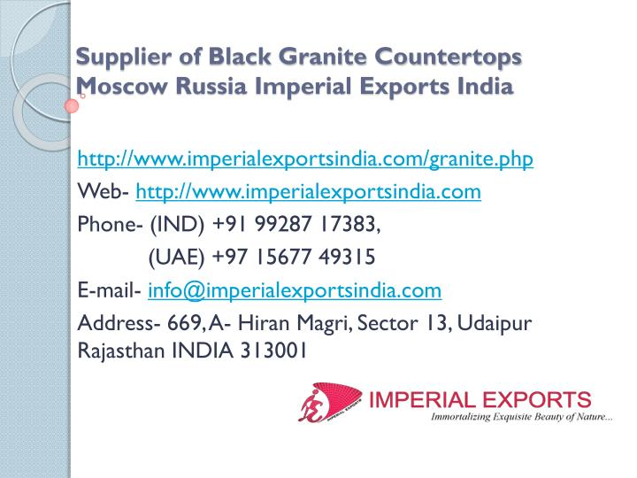 supplier of black granite countertops moscow russia imperial exports india n.