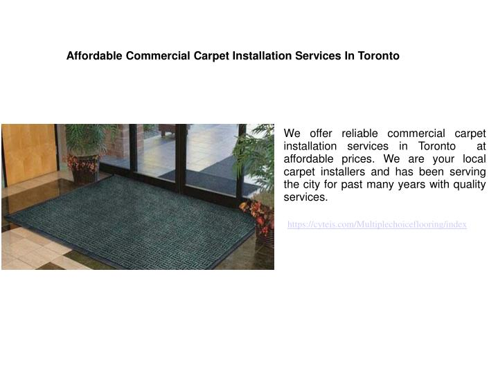 Ppt Commercial Carpet Installation Toronto Powerpoint Presentation Free Download Id 7899666
