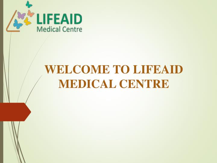 welcome to lifeaid medical centre n.