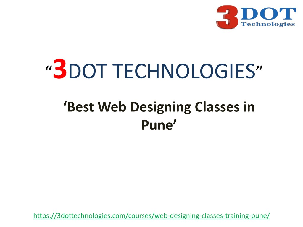 Ppt Best Web Designing Courses In Pune Web Designing Classes In Pune Powerpoint Presentation Id 7900471