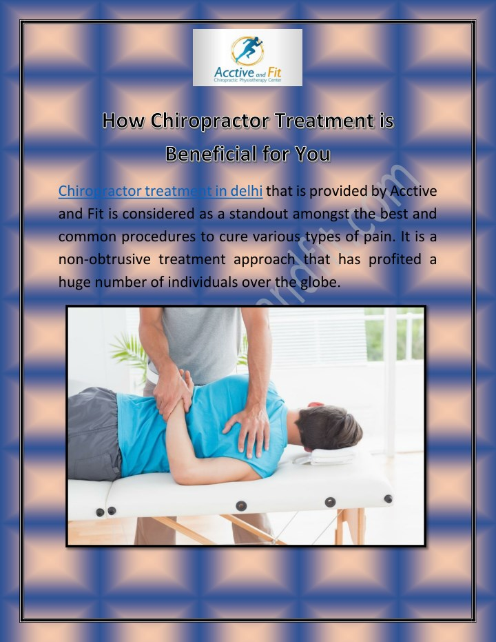 chiropractor treatment in delhi that is provided n.