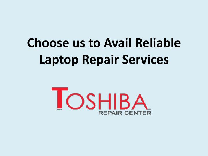 choose u s to avail reliable laptop repair services n.