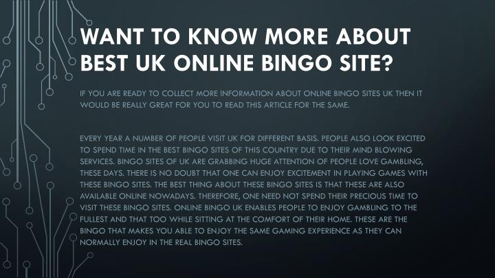 want to know more about best uk online bingo site n.