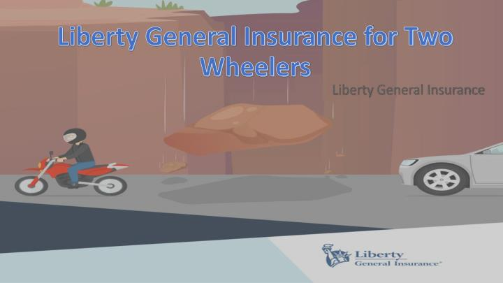 liberty general insurance for two wheelers n.