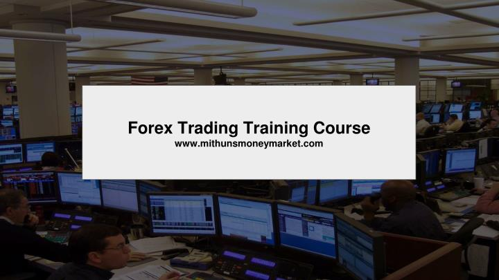 forex trading training course n.
