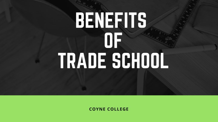 benefits of trade school n.