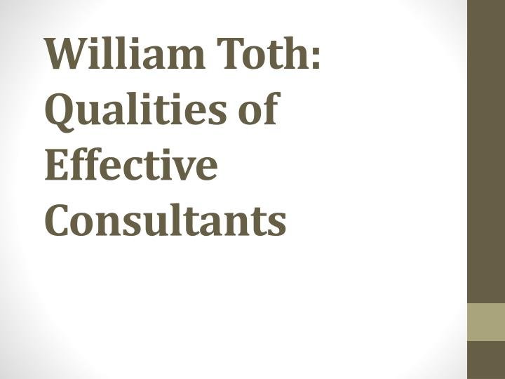 william toth qualities of effective consultants n.