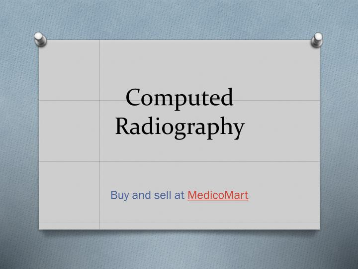 computed radiography n.