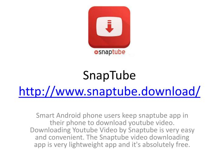 PPT - Features of SnapTube App PowerPoint Presentation - ID