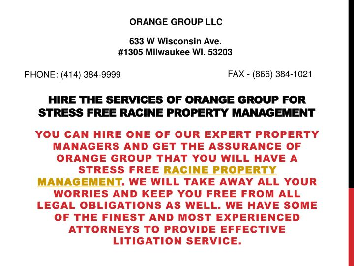 hire the services of orange group for stress free racine property management n.