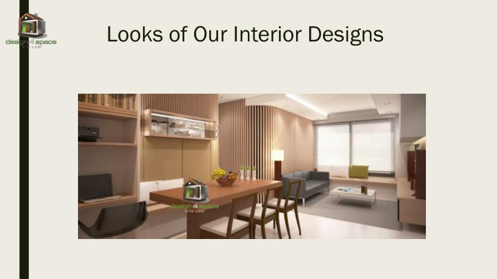 looks of our interior designs n.